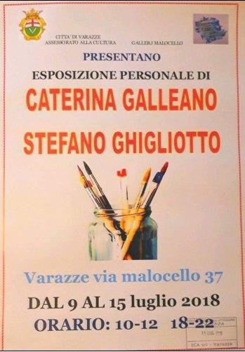 Caterina Galleano, Stefano Ghigliotto in mostra