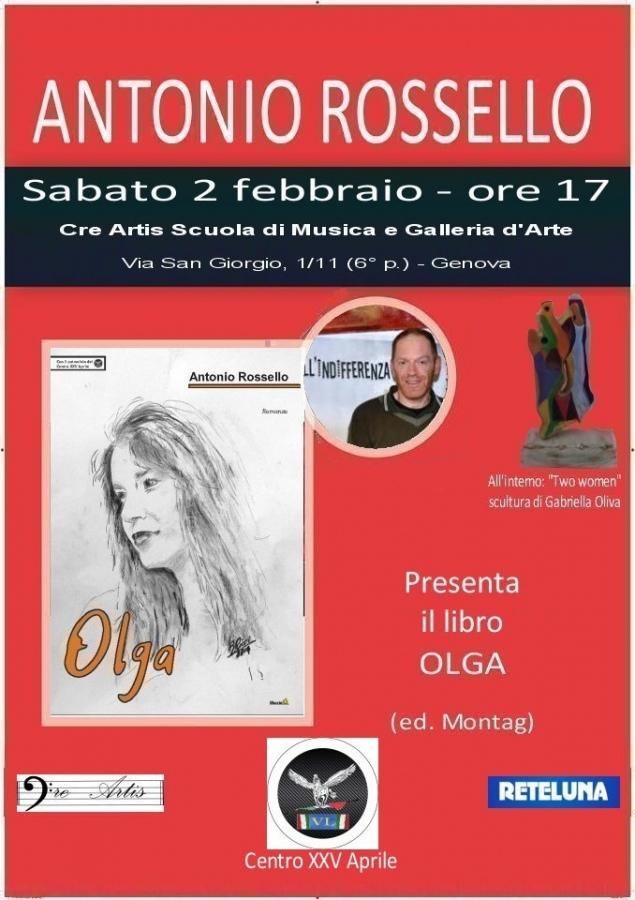Antonio Rossello presenta a Genova il proprio libro Olga, i temi a lui cari